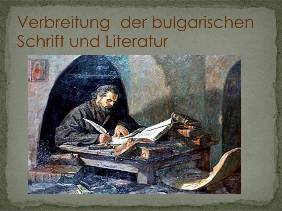 Verbreitung der bulgarischen Schrift und Literatur