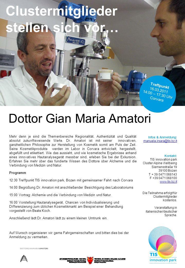 Dottor Gian Maria Amatori Mehr denn je sind die Themenbereiche Regionalität, Authentizität und Qualität absolut zukunftsweisende Werte. Dr. Amatori is