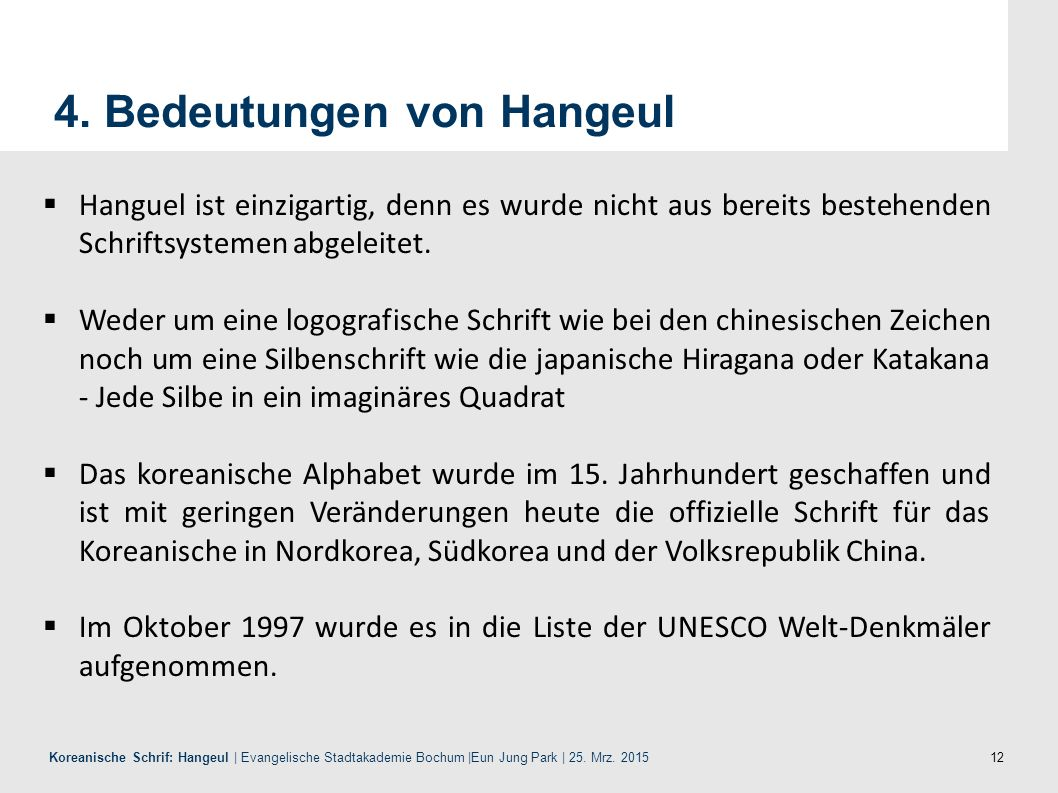 12 Koreanische Schrif: Hangeul | Evangelische Stadtakademie Bochum |Eun Jung Park | 25.
