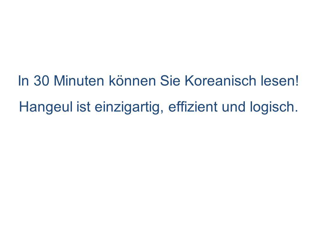 Inhalt 1.Koreanische Sprache 2. Geschichte koreanischer Schrift 3.