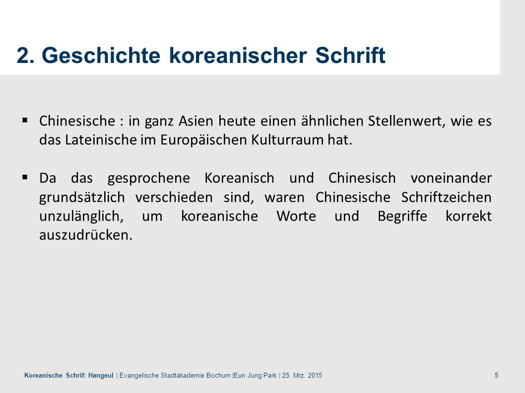 5 Koreanische Schrif: Hangeul | Evangelische Stadtakademie Bochum |Eun Jung Park | 25.