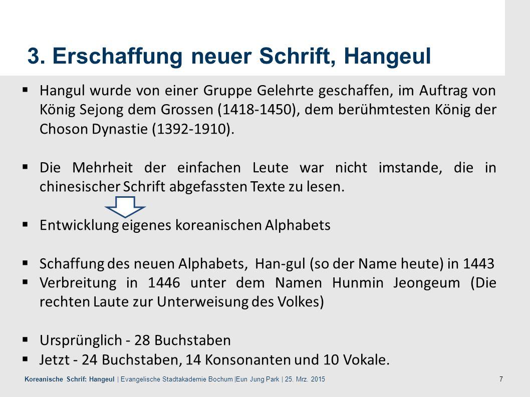 8 Koreanische Schrif: Hangeul | Evangelische Stadtakademie Bochum |Eun Jung Park | 25. Mrz. 2015