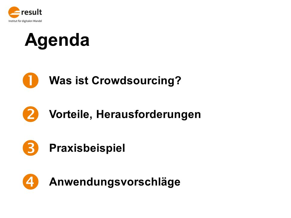 Agenda  Was ist Crowdsourcing.