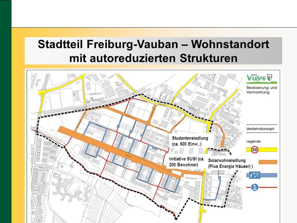 Stadtteil Freiburg-Vauban – Wohnstandort mit autoreduzierten Strukturen Studentensiedlung (ca.