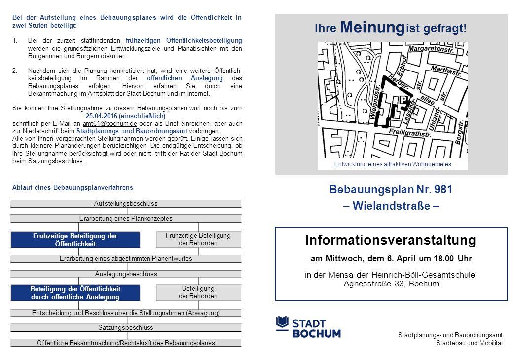 Stadtplanungs- und Bauordnungsamt Städtebau und Mobilität Ihre Meinung ist gefragt.