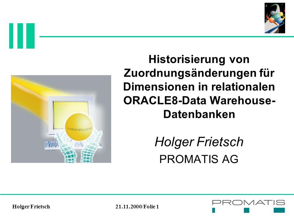 21.11.2000/Folie 12Holger Frietsch Tabellenstruktur