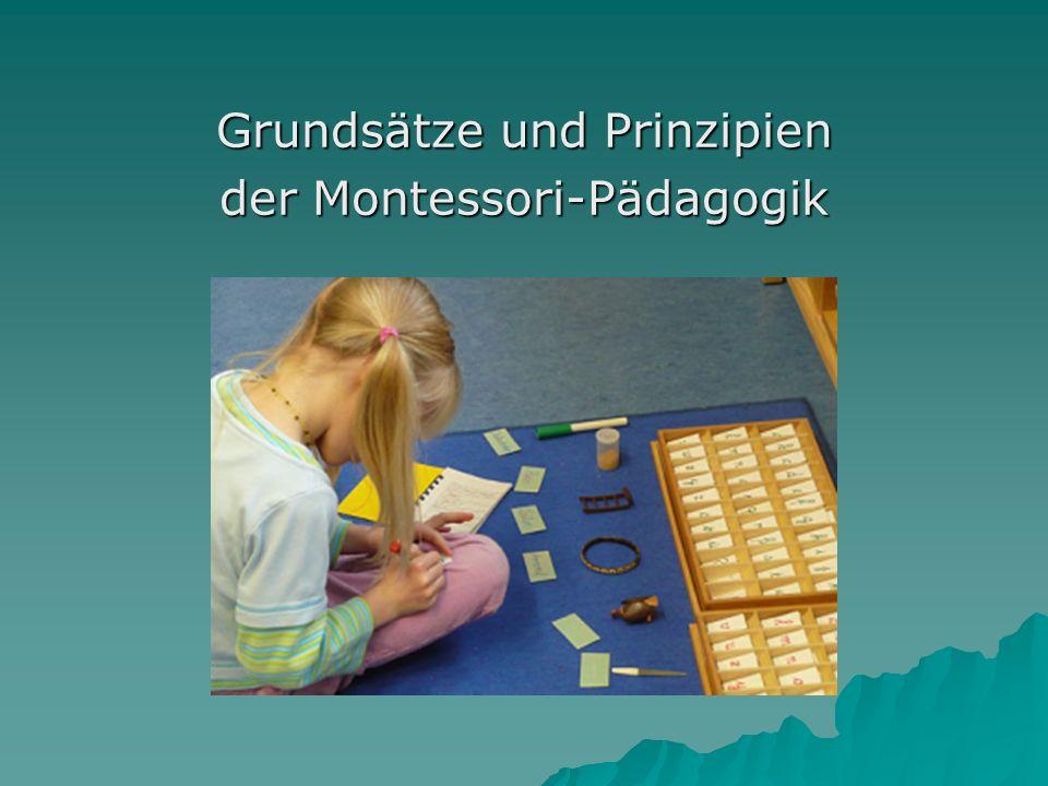 Grundsätze und Prinzipien der Montessori-Pädagogik