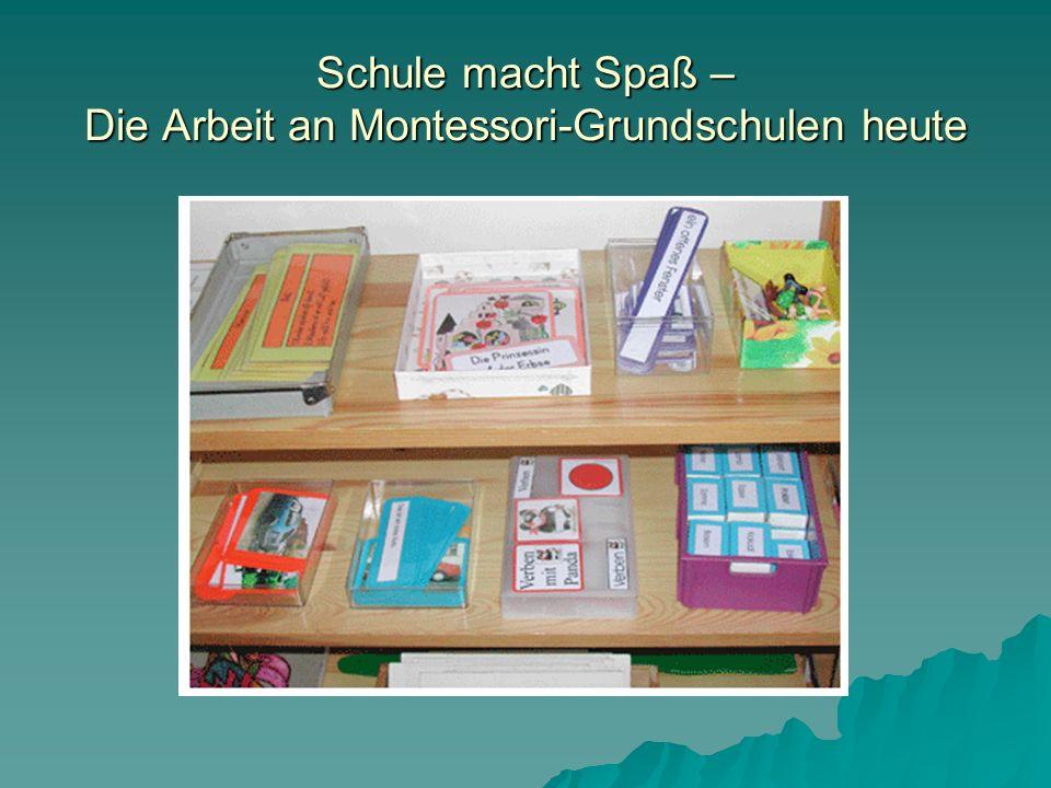Schule macht Spaß – Die Arbeit an Montessori-Grundschulen heute