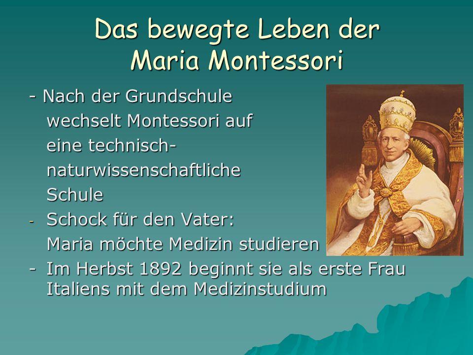 Das bewegte Leben der Maria Montessori - Methode wurde in der ganzen Welt bekannt - Viele Reisen - Hielt alle Kurse und Fortbildungen selber