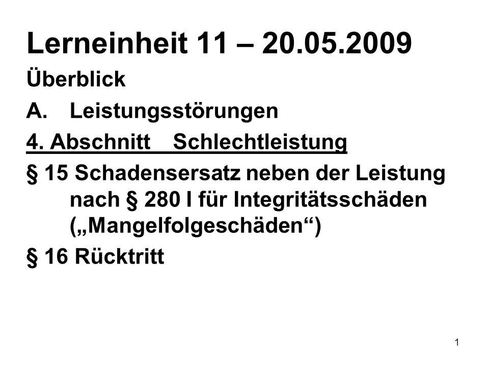 1 Lerneinheit 11 – 20.05.2009 Überblick A.Leistungsstörungen 4.