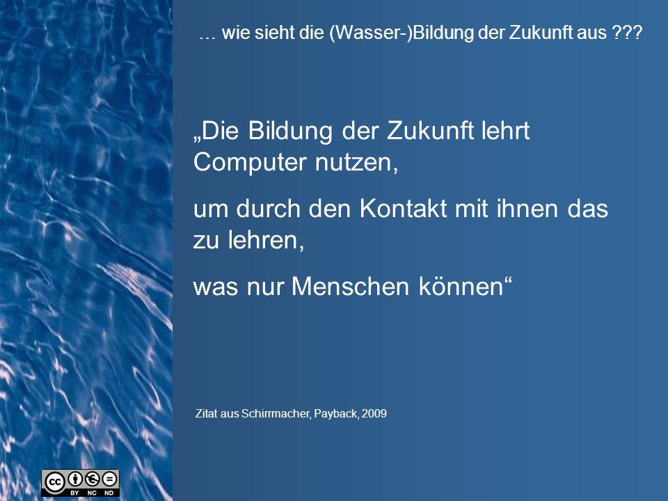 … wie sieht die (Wasser-)Bildung der Zukunft aus .
