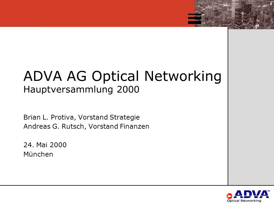 ADVA AG Optical Networking Hauptversammlung 2000 Brian L.