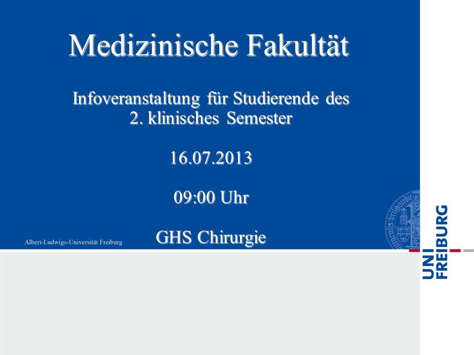 Medizinische Fakultät Infoveranstaltung für Studierende des 2.