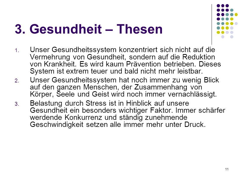 11 3. Gesundheit – Thesen 1.