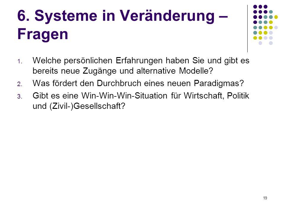 19 6. Systeme in Veränderung – Fragen 1.