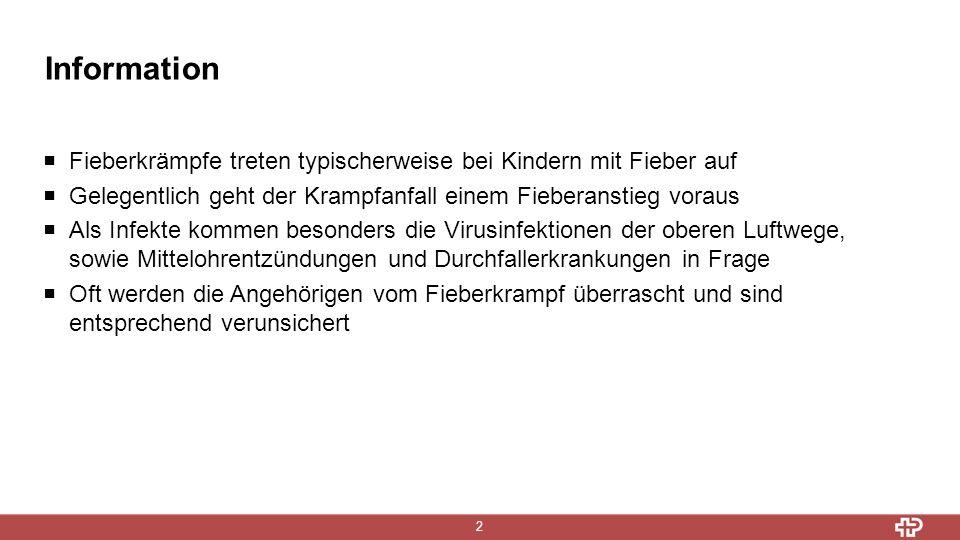 Information 3 Welche Kinder haben Fieberkrämpfe.