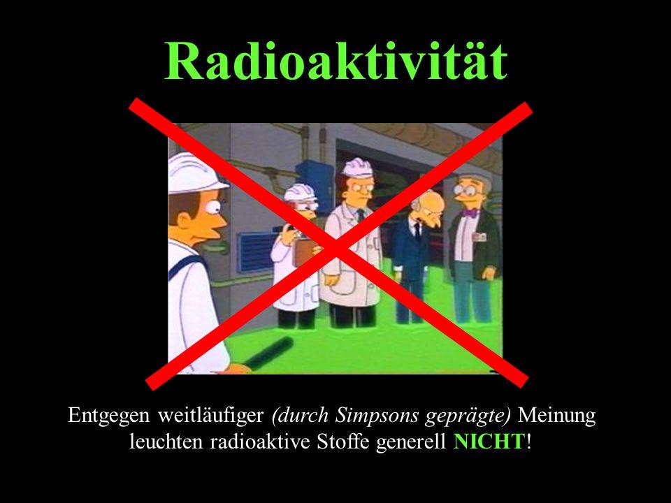  -Strahlung  -Strahlung ist elektromagnetische Strahlung (wie z.B.