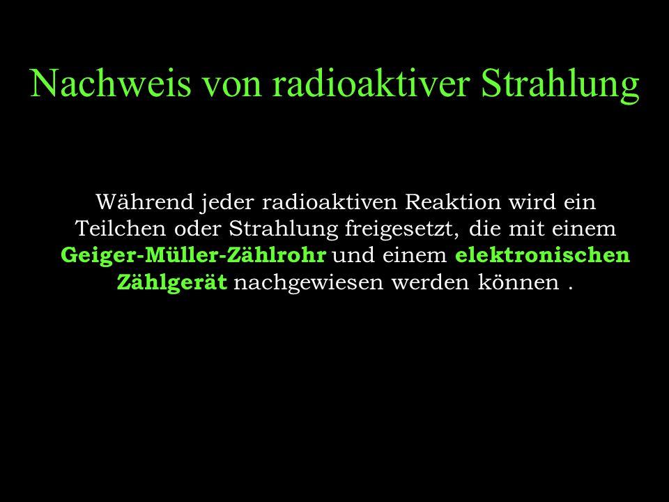 Arten von radioaktiver Strahlung Man unterscheidet 3 Arten von Radioaktivität:  -Strahlung  -Strahlung  -Strahlung