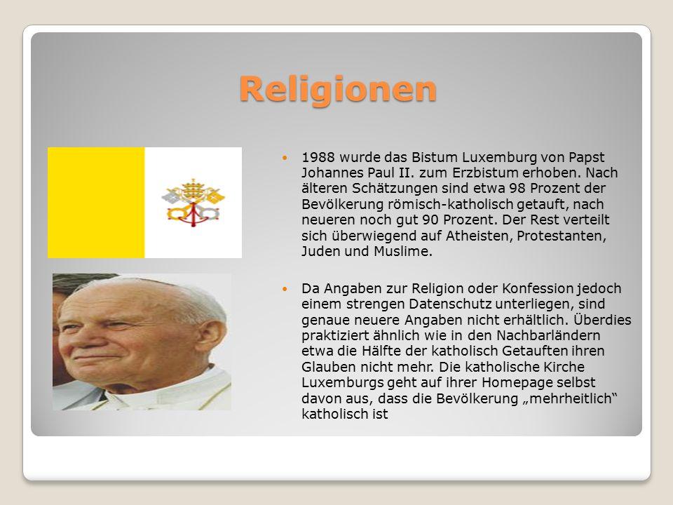 Religionen 1988 wurde das Bistum Luxemburg von Papst Johannes Paul II.