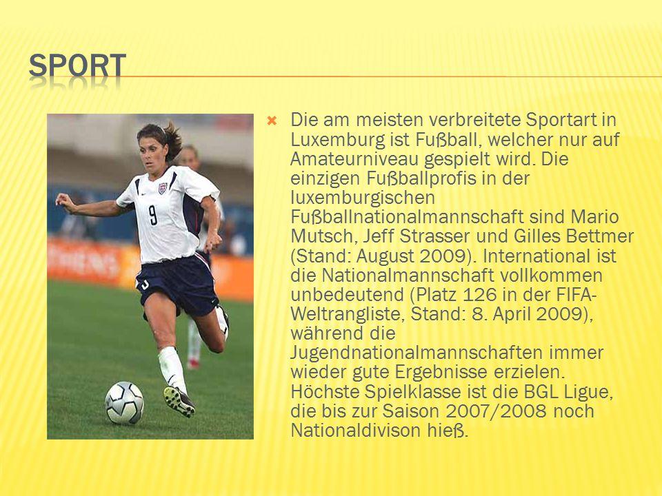  Die am meisten verbreitete Sportart in Luxemburg ist Fußball, welcher nur auf Amateurniveau gespielt wird.