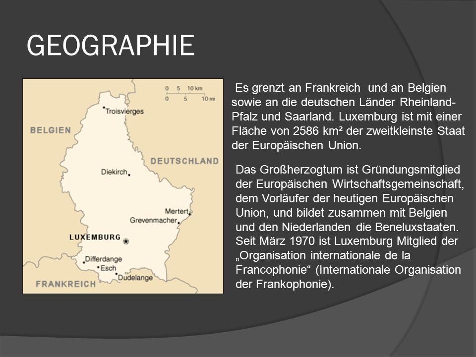 GEOGRAPHIE Es grenzt an Frankreich und an Belgien sowie an die deutschen Länder Rheinland- Pfalz und Saarland.