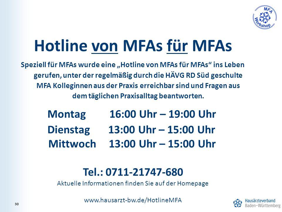 """Hotline von MFAs für MFAs Speziell für MFAs wurde eine """"Hotline von MFAs für MFAs"""" ins Leben gerufen, unter der regelmäßig durch die HÄVG RD Süd gesch"""