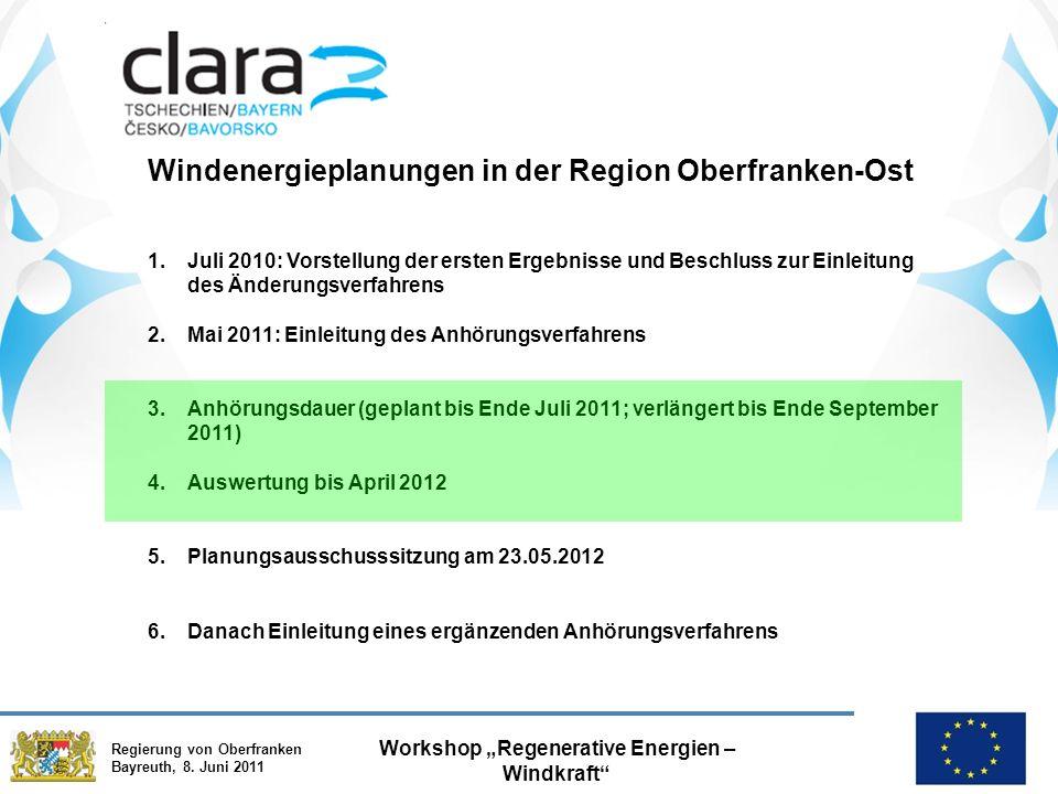 """Regierung von Oberfranken Bayreuth, 8. Juni 2011 Workshop """"Regenerative Energien – Windkraft"""" Windenergieplanungen in der Region Oberfranken-Ost 1.Jul"""