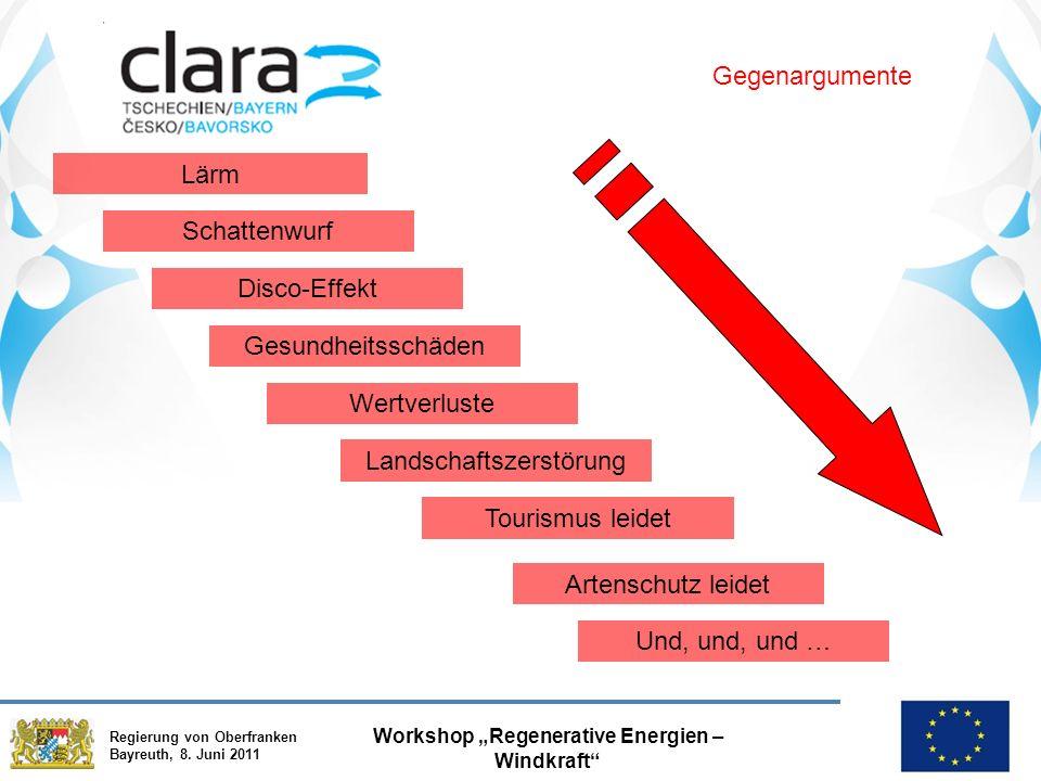 """Regierung von Oberfranken Bayreuth, 8. Juni 2011 Workshop """"Regenerative Energien – Windkraft"""" Gegenargumente Lärm Schattenwurf Disco-Effekt Gesundheit"""