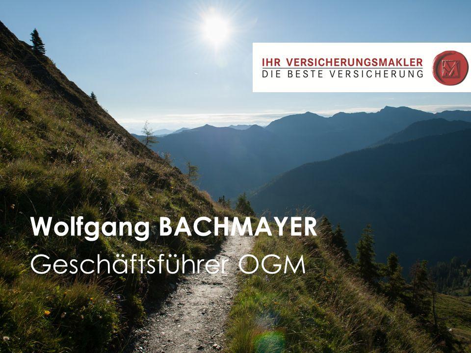 August 2015 1 Wolfgang BACHMAYER Geschäftsführer OGM