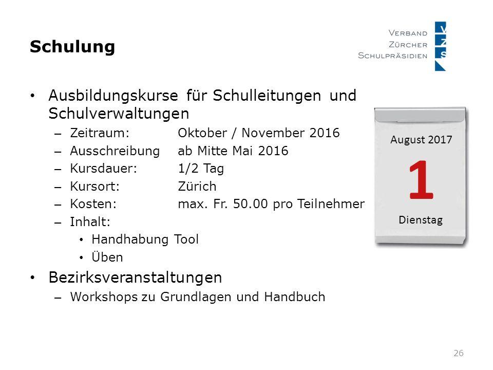 Schulung 26 Ausbildungskurse für Schulleitungen und Schulverwaltungen – Zeitraum:Oktober / November 2016 – Ausschreibungab Mitte Mai 2016 – Kursdauer: