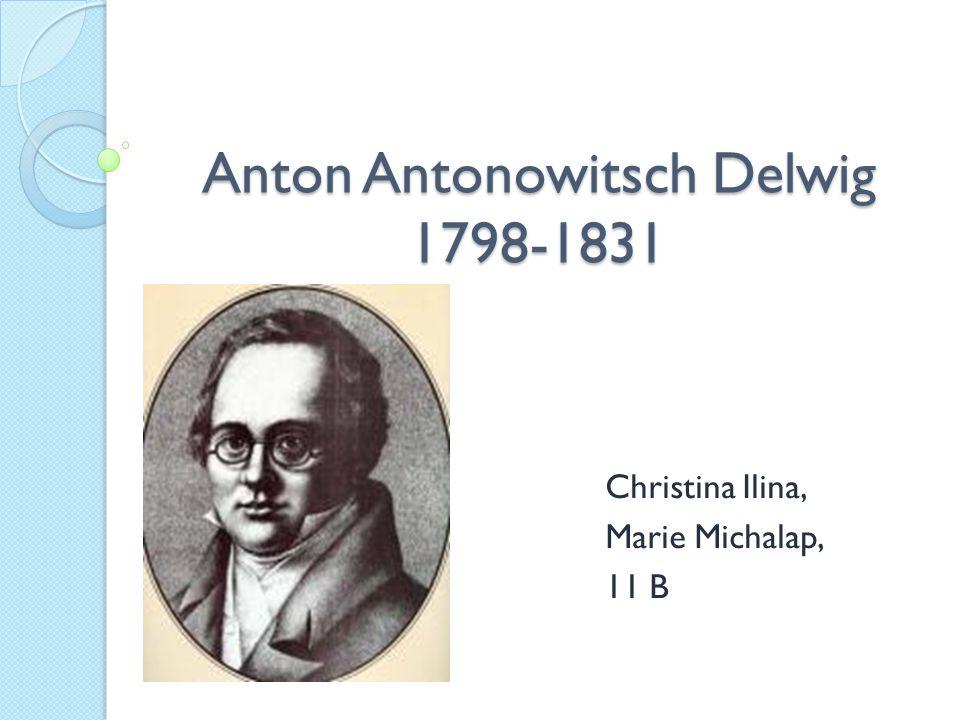 Anton Antonowitsch Delwig 1798-1831 Christina Ilina, Marie Michalap, 11 B