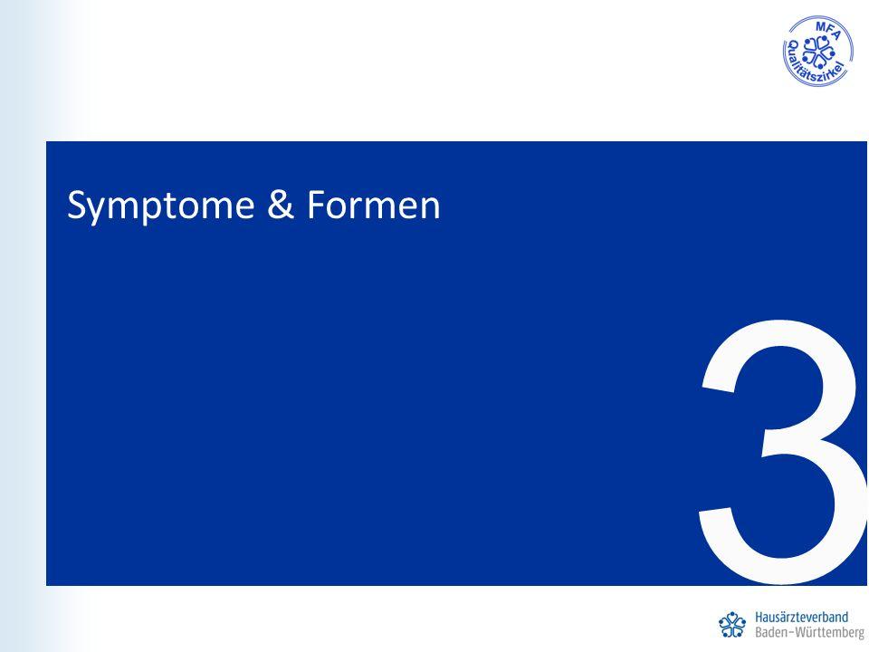 3 Symptome & Formen