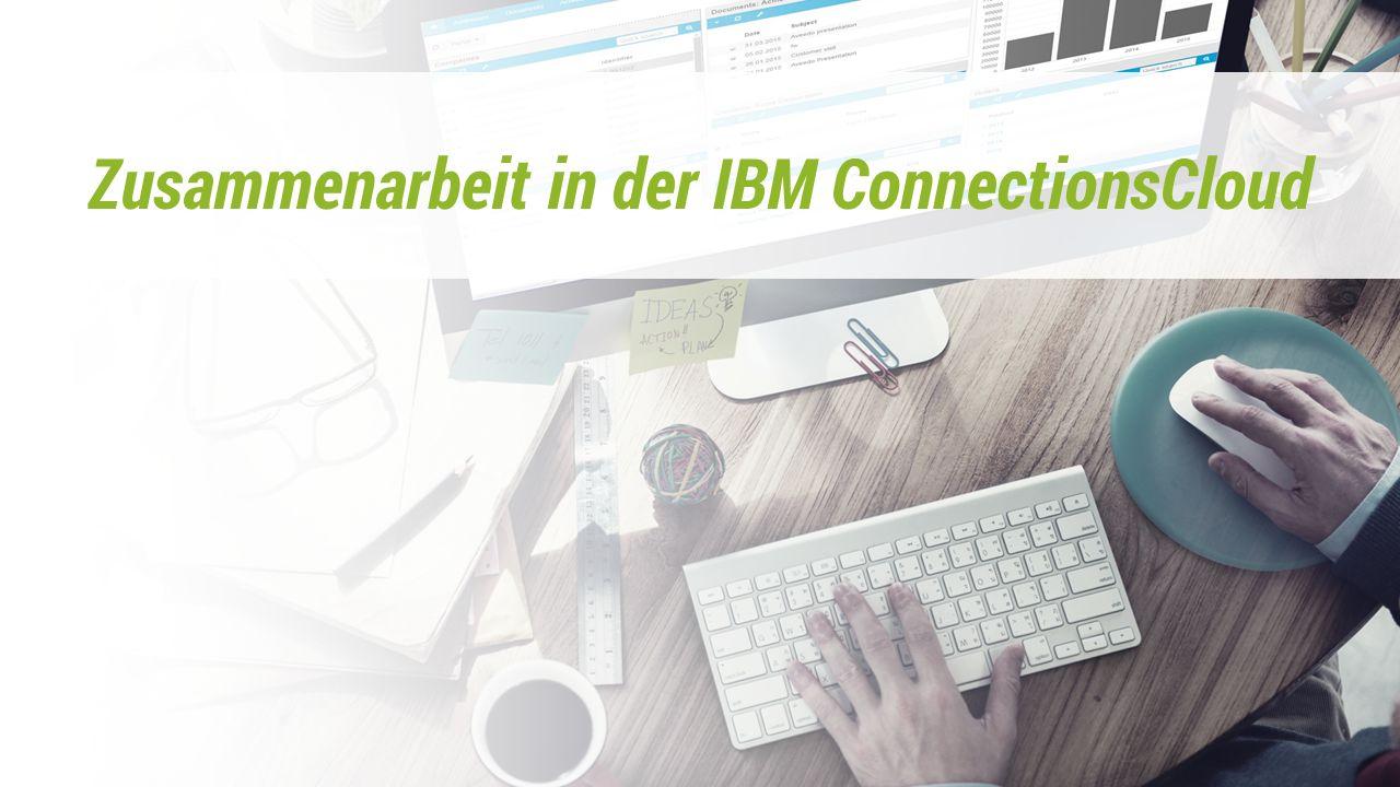 Zusammenarbeit in der IBM ConnectionsCloud