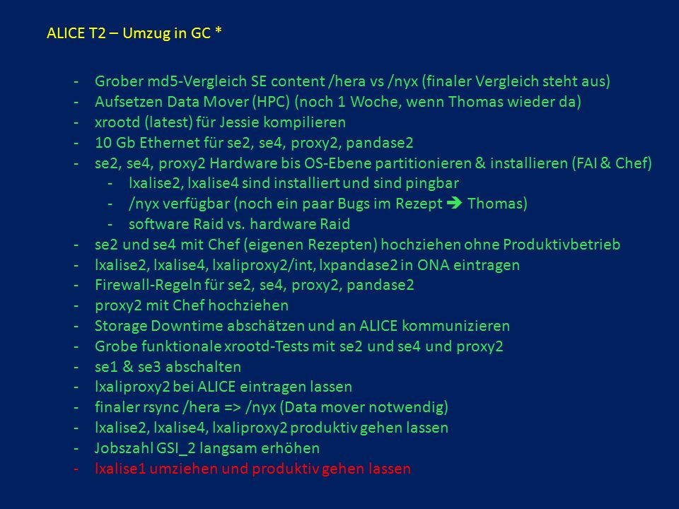 ALICE T3 TODOs - ALICE T3 – transfers (I) – Transfer – Einstellung, Wiki, configs, etc.