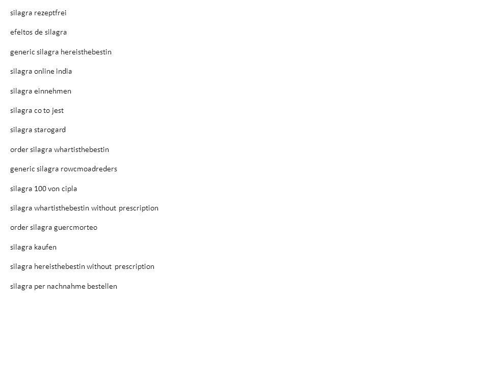 silagra rezeptfrei efeitos de silagra generic silagra hereisthebestin silagra online india silagra einnehmen silagra co to jest silagra starogard order silagra whartisthebestin generic silagra rowcmoadreders silagra 100 von cipla silagra whartisthebestin without prescription order silagra guercmorteo silagra kaufen silagra hereisthebestin without prescription silagra per nachnahme bestellen