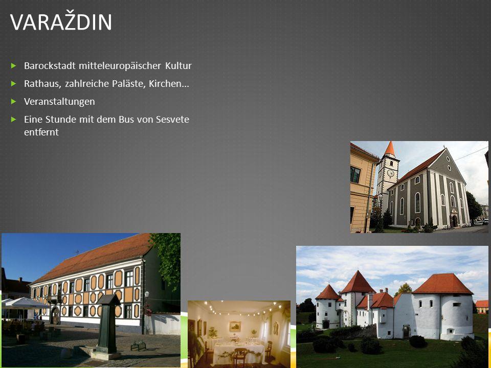 VARAŽDIN  Barockstadt mitteleuropäischer Kultur  Rathaus, zahlreiche Paläste, Kirchen...