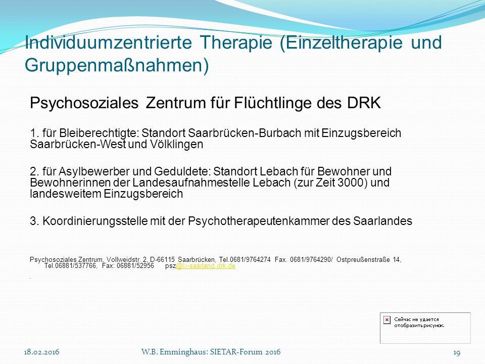 Individuumzentrierte Therapie (Einzeltherapie und Gruppenmaßnahmen) Psychosoziales Zentrum für Flüchtlinge des DRK 1. für Bleiberechtigte: Standort Sa