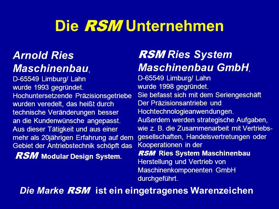 Die RSM Unternehmen Arnold Ries Maschinenbau, D-65549 Limburg/ Lahn wurde 1993 gegründet.