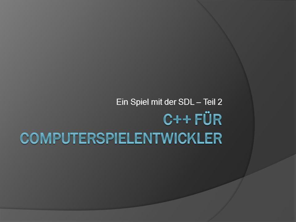 Ein Spiel mit der SDL TSingleton CTimerCFramework CGame CPlayer CShot CAsteroids CSprite