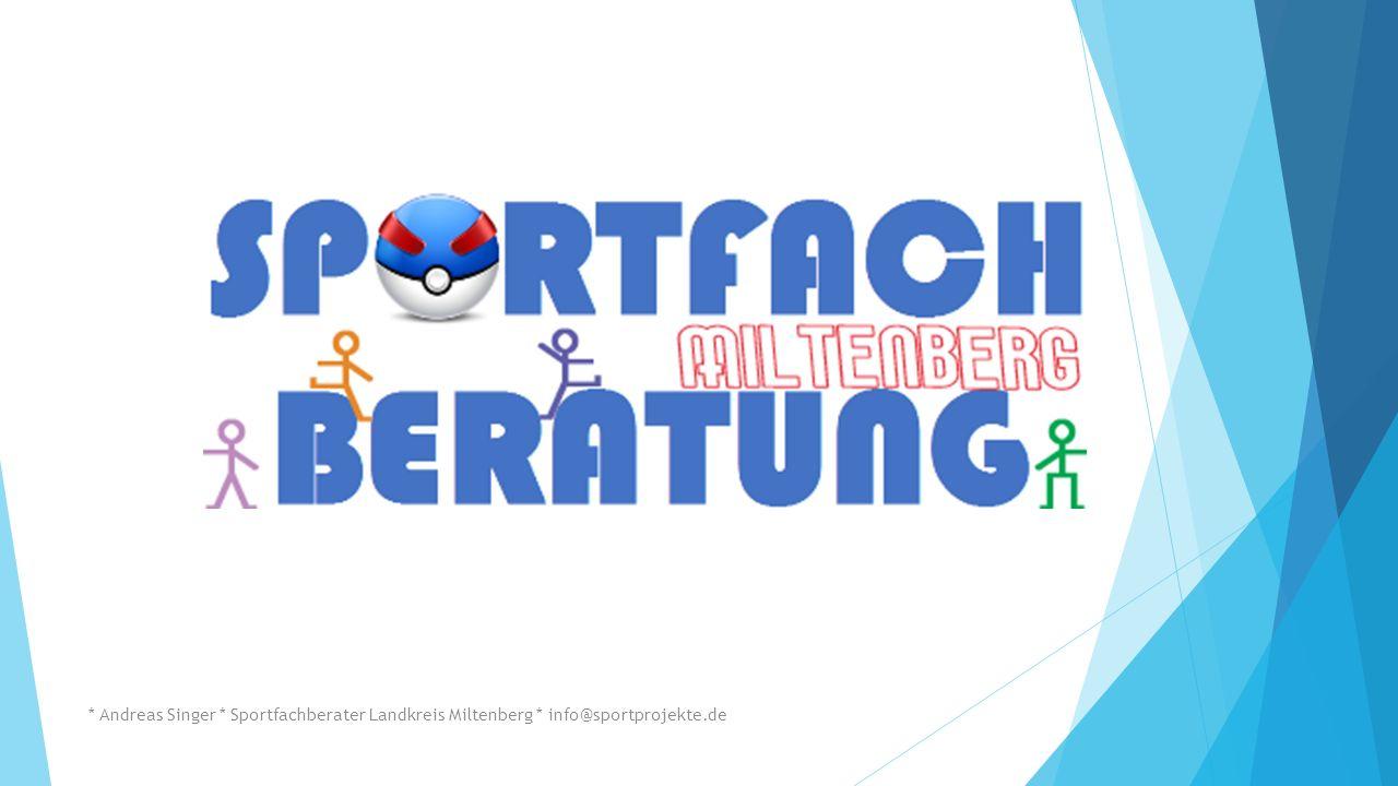 * Andreas Singer * Sportfachberater Landkreis Miltenberg * info@sportprojekte.de