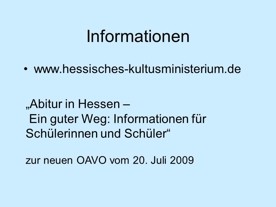 """Informationen www.hessisches-kultusministerium.de """"Abitur in Hessen – Ein guter Weg: Informationen für Schülerinnen und Schüler"""" zur neuen OAVO vom 20"""