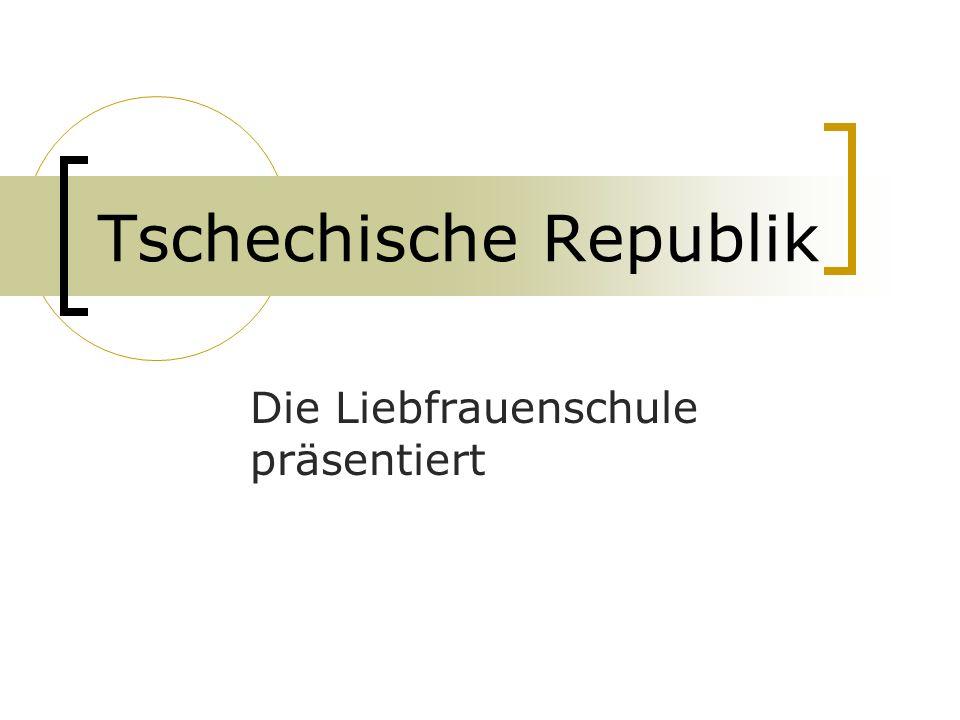 Tschechische Republik Die Liebfrauenschule präsentiert