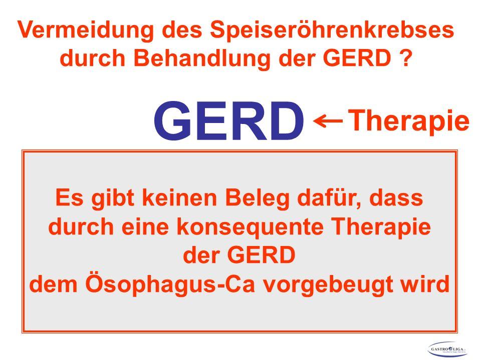 GERD 10 % Barrett-Ösophagus 10 % Karzinom Therapie .