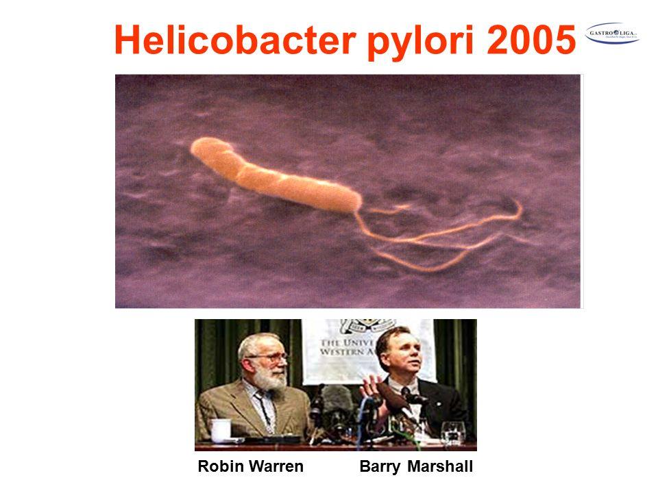 Helicobacter pylori Robin Warren Barry Marshall Helicobacter pylori 2005