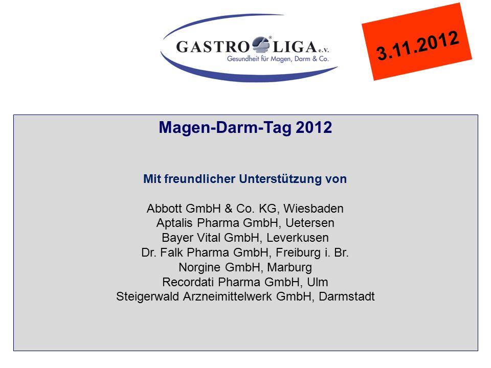 3.11.2012 Magen-Darm-Tag 2012 Mit freundlicher Unterstützung von Abbott GmbH & Co.