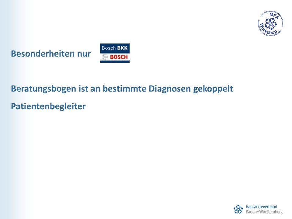 Besonderheiten nur Beratungsbogen ist an bestimmte Diagnosen gekoppelt Patientenbegleiter