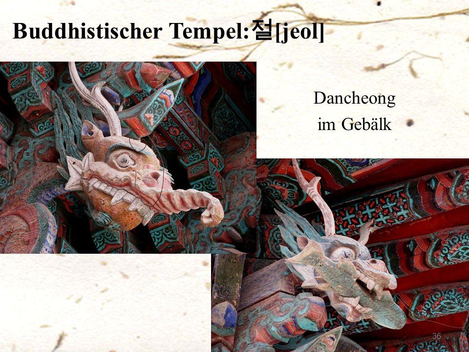 Buddhistischer Tempel: 절 [jeol] 36 Dancheong im Gebälk