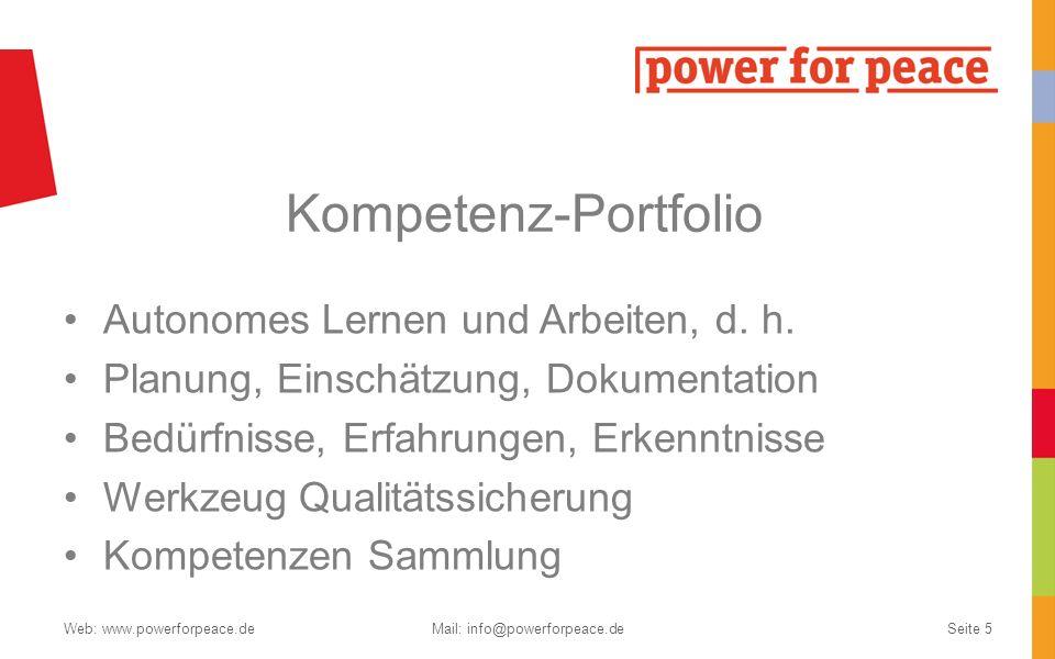 Kompetenz-Portfolio Autonomes Lernen und Arbeiten, d. h. Planung, Einschätzung, Dokumentation Bedürfnisse, Erfahrungen, Erkenntnisse Werkzeug Qualität