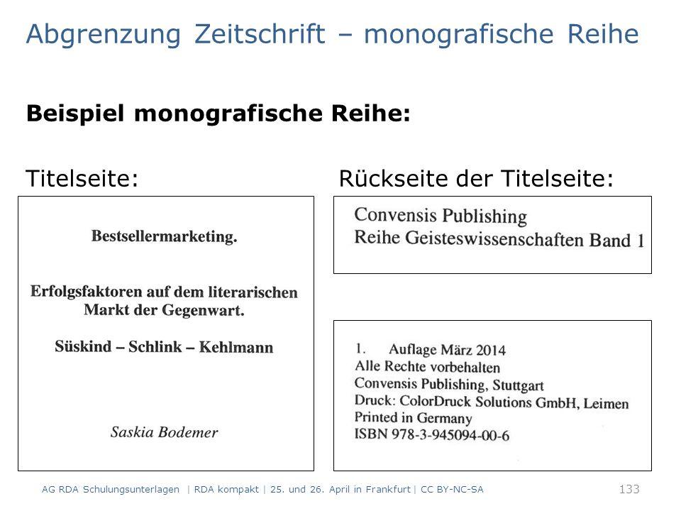 Beispiel monografische Reihe: Titelseite: Rückseite der Titelseite: 133 AG RDA Schulungsunterlagen | RDA kompakt | 25.