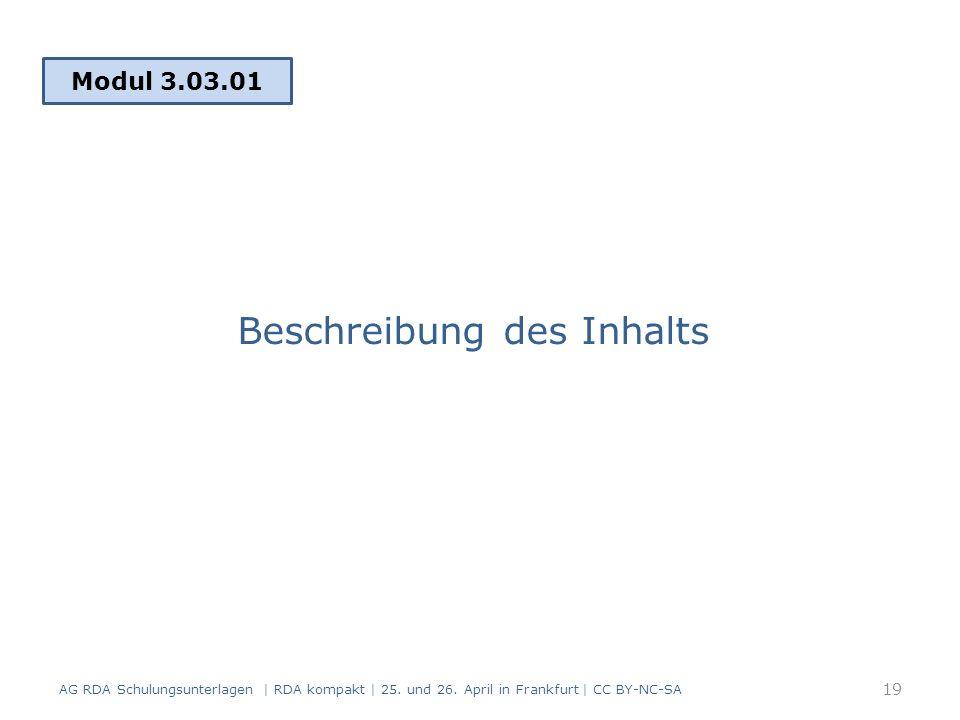 Beschreibung des Inhalts Modul 3.03.01 19 AG RDA Schulungsunterlagen | RDA kompakt | 25.